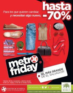 Tiendas metrocentro promocion METRO FRIDAY - 24nov14