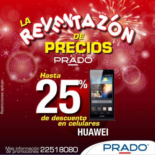 PRADO descuento en celulare HUAWEI - 31dic14