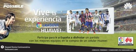live experience HUAWEI and LA LIGA - 09feb15