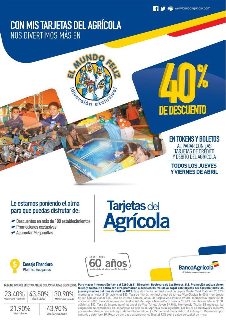 Mundo Feliz descuento 40 OFF con tarjetas del banco agricola - 31mar15