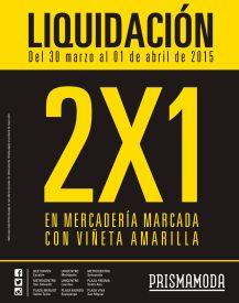 Semana de LIQUIDACION gracias a PRISMA MODA promociones - 30mar15