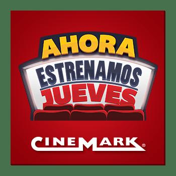 Ahora estrenos de cine los jueves CINEMARK el salvador
