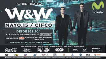 ISTMO NIGHTS present W and W electronic music MAYO 2015