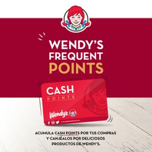 Wendys Frequent POINTS cash para tus compras y productos