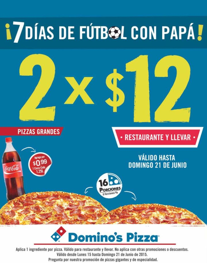 Dominos PIZZA promociones para papa lleno de futbol - 15jun15