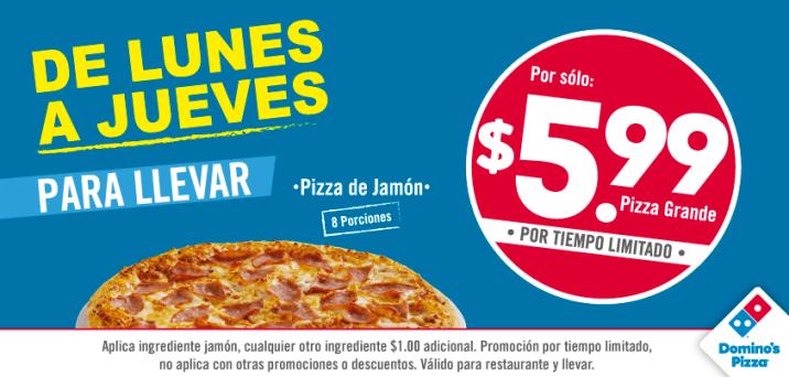 Pizza Dominos por 5.99 de dolar promociones de lunes a jueves