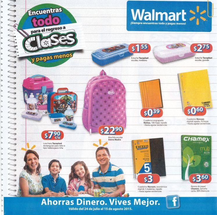 Walmart regreso a clases julio agosto 2015 - pag1