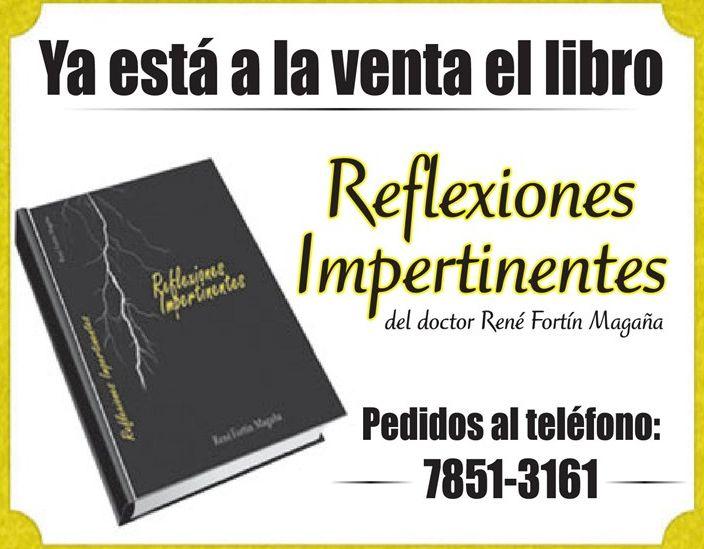 Libro reflexiones impertinentes del doctor Rene Fortin Magaña