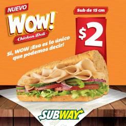 WOW subway sandwiche CHIKEN DELI