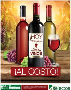 FIN DE SEMANA vinos al costo en super selectos - 19ep15