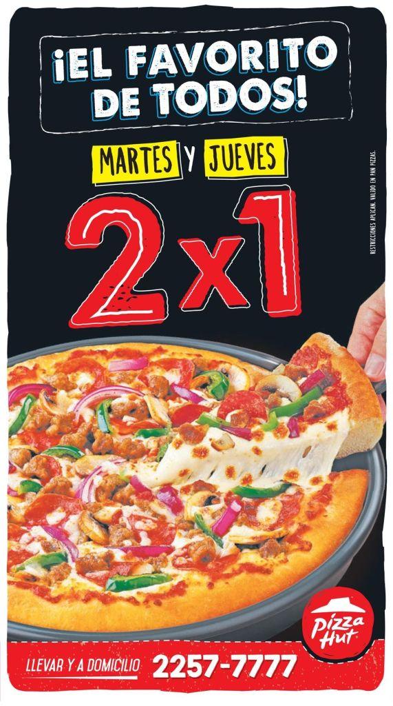 Martes y Jueves PIZZA HUT promocion 2x1