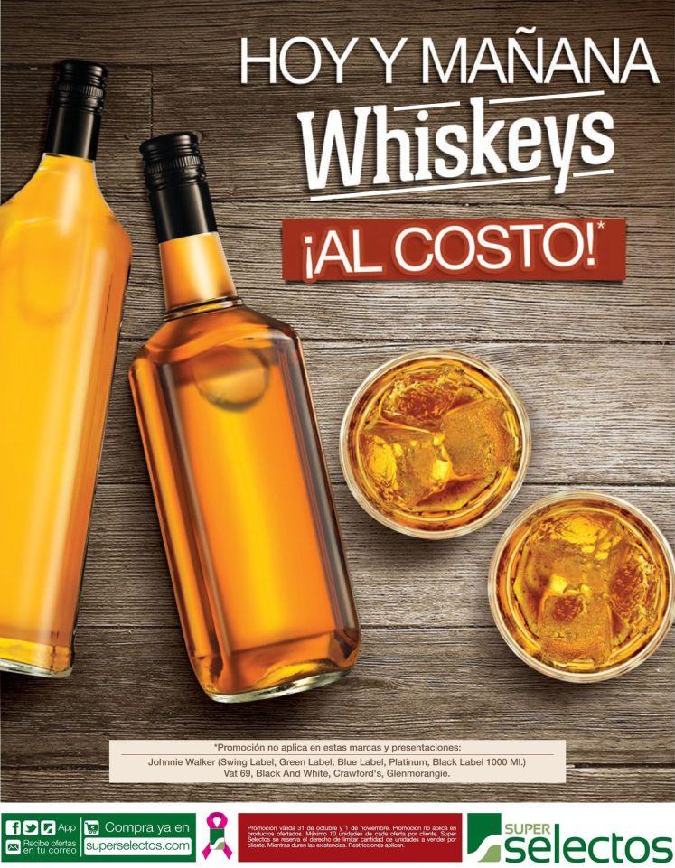 Whiskeys al costo este fin de semana en SUPER SELECTOS - 31oct15