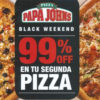 Solo PAPA JOHNS te da tu segunda pizza con 99 OFF BlackFriday2015