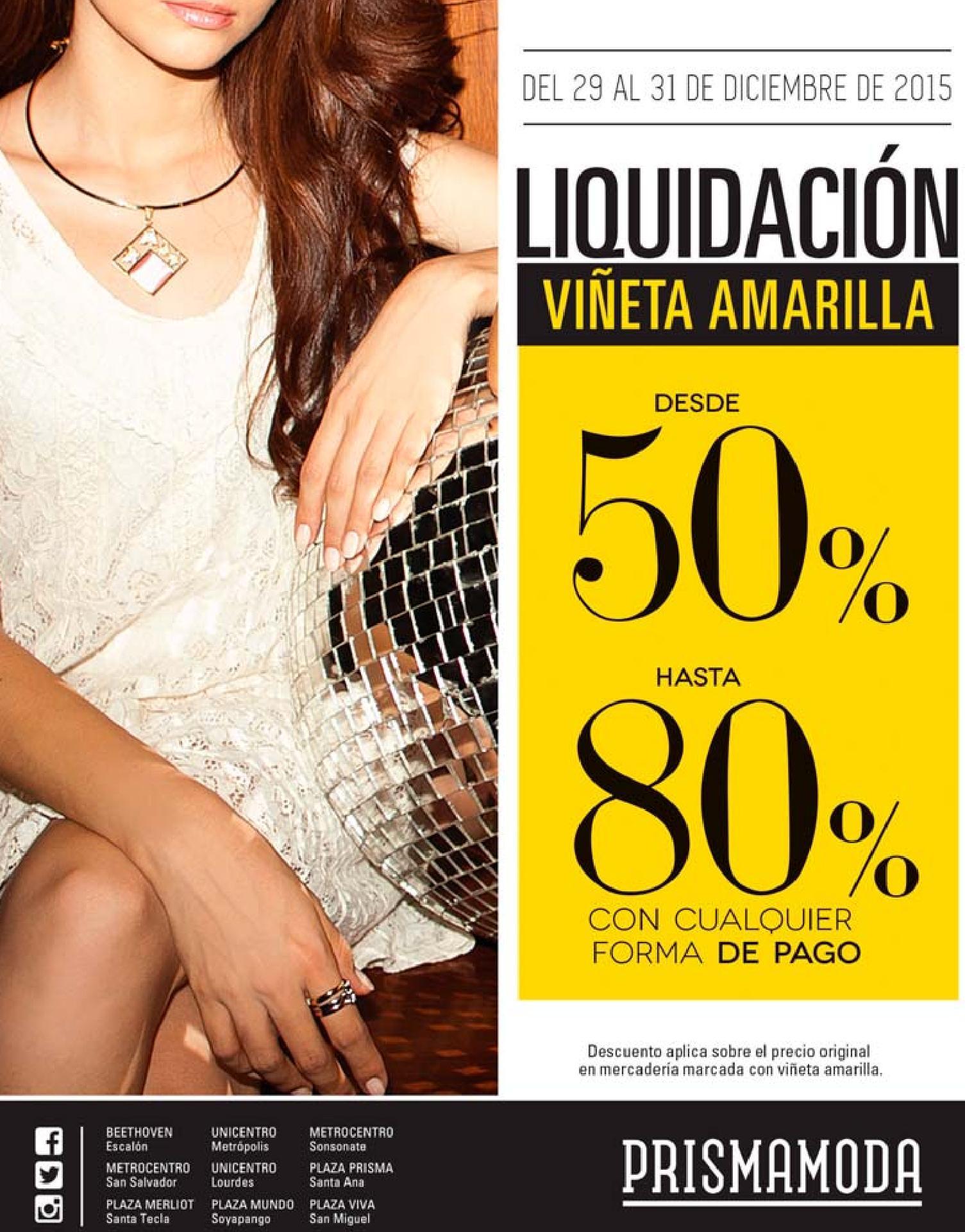 Prisma moda LIQuidaCION con viñeta amarilla - 29dic15