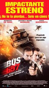 estreno de accion BUS 657 the movie el escape del sigle