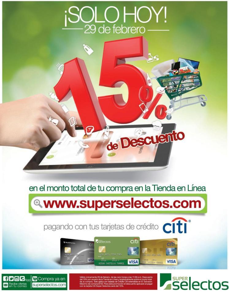 HOY Lunes bisiesto 15 OFF en super selectos online - 29feb16