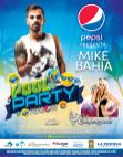 POOL PARTY 2016 gracias a PEPESI presenta a MIKE BAHIA