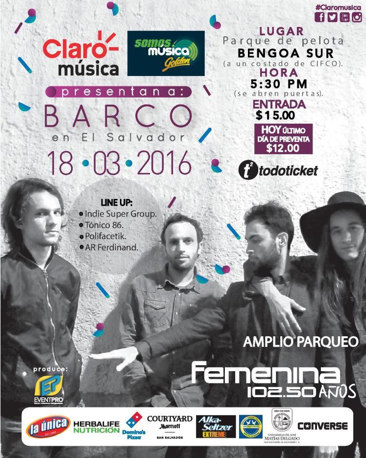 concierto de BARCO en el salvador 2016