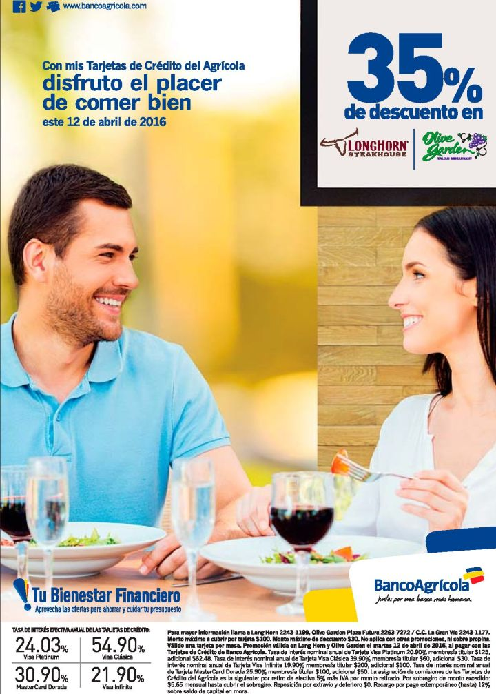 Lognhorn and Olive garden DISCOUNT 25 off gracias a Banco Agricola