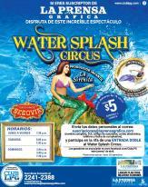 WATER splash circus en el salvador
