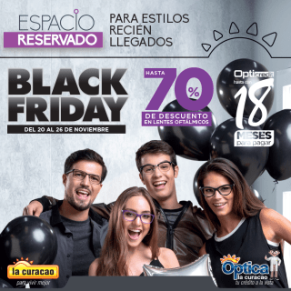 Mas descuentos blackfriday 2017 Hasta 70 OFF en OPTICA la curacao