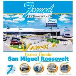 Nueva tiendas Ferreteria Freund SAN MIGUEL roosevelt