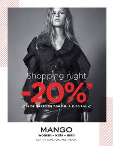 Multiplaza Shopping Night 16 Marzo - MANGO fashion store