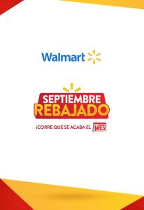 Acordate Walmart tiene REBAJAS todo Septiembre 2019