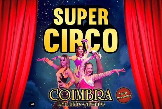 SUPER CIRCO – Coimbra