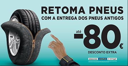 CAMPANHA RETOMA DE PNEUS 80% Desconto