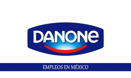 Trabajo en Danone México para personal con o sin experiencia