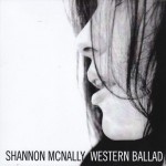 Shannon McNally, Western Ballad (Sacred Sumac Records)