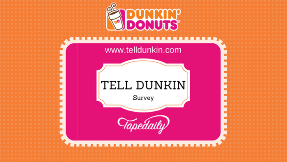 Tell Dunkin Donuts Guest