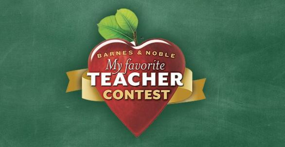 Barnes and Noble My Favorite Teacher Contest