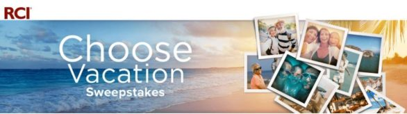 RCI Choose Vacation Sweepstakes