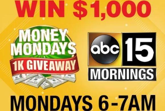 ABC15 Money Mondays Sweepstakes