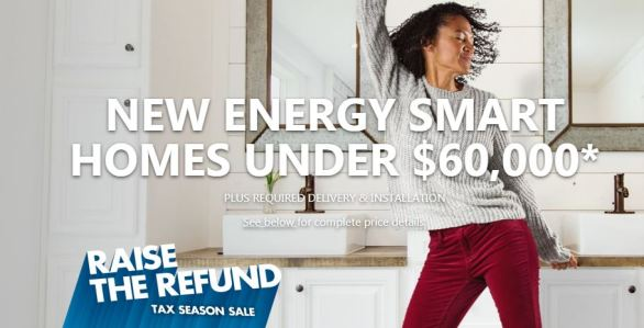 Clayton Homes Raise The Refund Sweepstakes