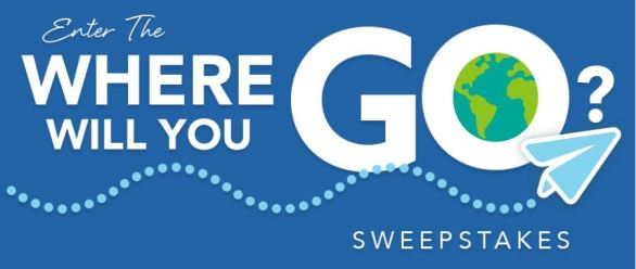 Where Will You Go Sweepstakes