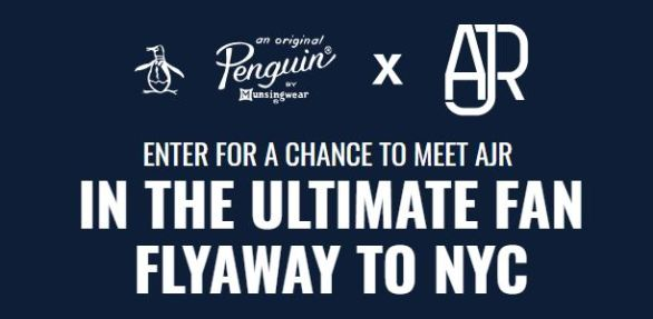 Original Penguin AJR Ultimate Fan Flyaway Sweepstakes