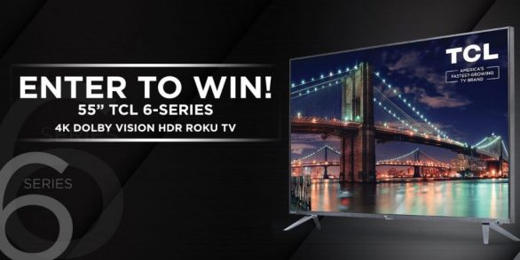TCL 6-Series Sweepstakes
