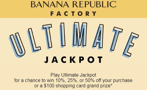 Banana Republic Ultimate Jackpot Sweepstakes