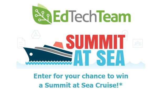 EdTechTeam Summit at Sea Sweepstakes