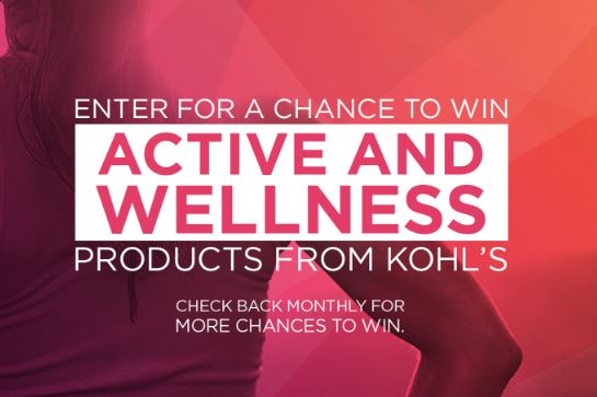 KOHL'S Active and Wellness Sweepstakes