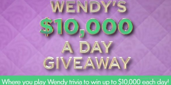 Wendy's $10,000 A Day Giveaway