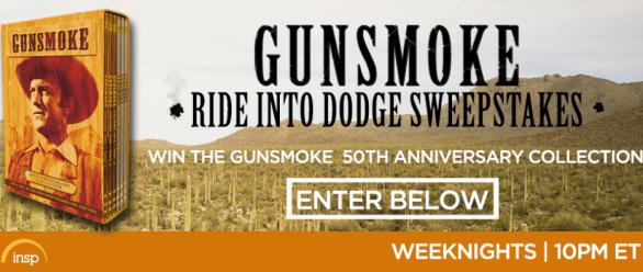 INSP Gunsmoke Ride Into Dodge Sweepstakes