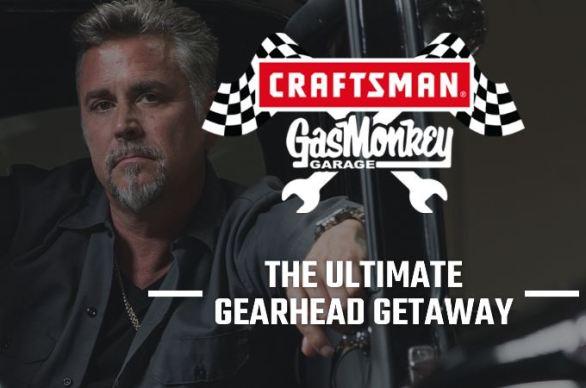 Craftsman Gas Monkey Garage Getaway Sweepstakes