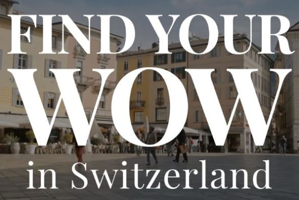 Find Your WOW in Switzerland Sweepstakes