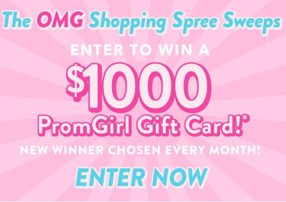 PromGirl Shop Til You Drop Sweepstakes