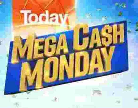 Today-Mega-Cash-Monday-Competition