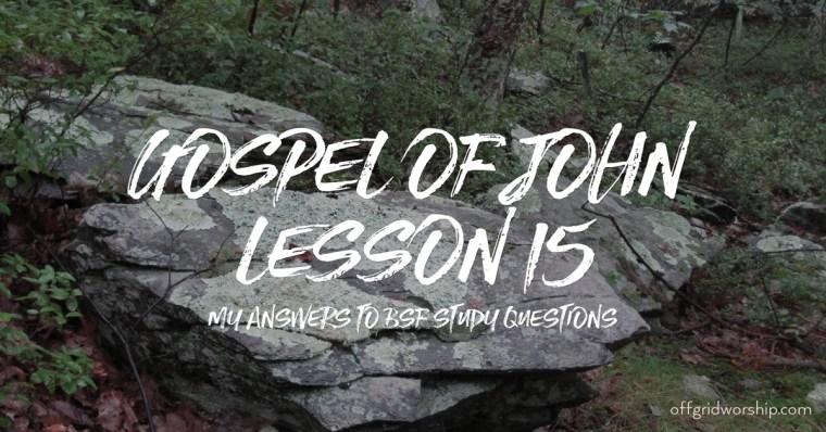 John Lesson 15 Day 2,John Lesson 15 Day 3,John Lesson 15 Day 4,John Lesson 15 Day 5 Day 6